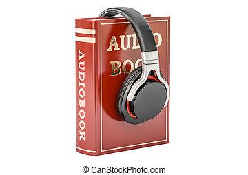 Audiobook concept with headphones, 3D rendering