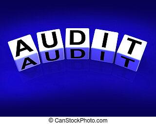 Audit Blocks Referring to Investigation Examination and Scrutiny