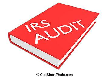 audit, concept, irs