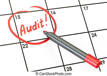 Audit date concept, inscription on calendar. 3D rendering