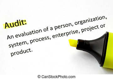 Audit Definition - Definition of the word Audit, highlighted...