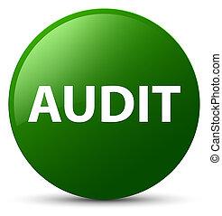 Audit green round button