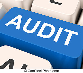 Audit Key Means Validation Or Inspection - Audit Key Showing...