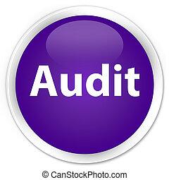 Audit premium purple round button