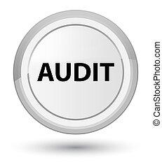 Audit prime white round button
