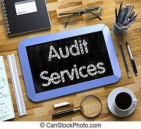 Audit Services Handwritten on Small Chalkboard. 3D.