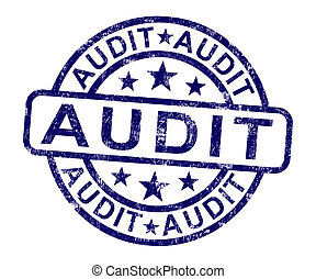 Audit Stamp Shows Financial Accounting Examination Or...
