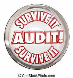 Audit Survive It Button Advice Prepare Accounting Steps