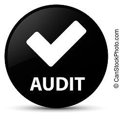 Audit (validate icon) black round button