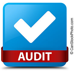 Audit (validate icon) cyan blue square button red ribbon in middle