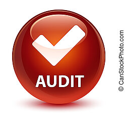 Audit (validate icon) glassy brown round button