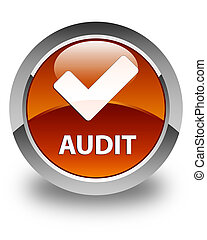 Audit (validate icon) glossy brown round button