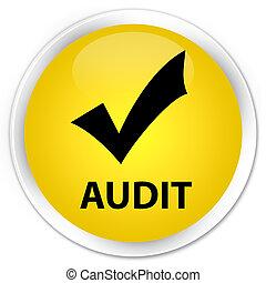 Audit (validate icon) premium yellow round button