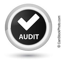 Audit (validate icon) prime black round button