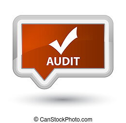 Audit (validate icon) prime brown banner button