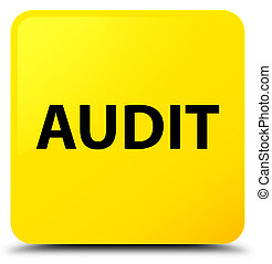 Audit yellow square button