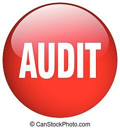 auditoria, botão, isolado, empurrão, redondo, vermelho, gel