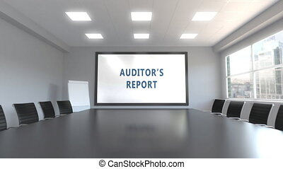 AUDITOR'S REPORT caption on the screen in a meeting room