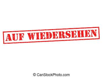 AUF WIEDERSEHEN Rubber Stamp over a white background.