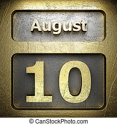 august 10 golden sign