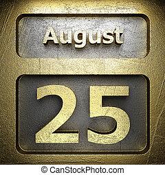 august 25 golden sign