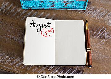 August 3 Calendar Day handwritten on notebook