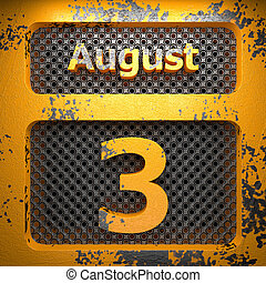 august 3 of painted steel