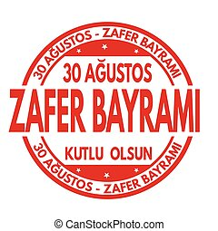August 30  Victory Day of Turkey sign or stamp