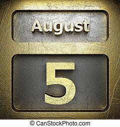 august 5 golden sign
