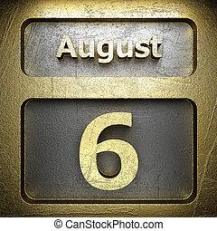 august 6 golden sign