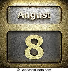 august 8 golden sign