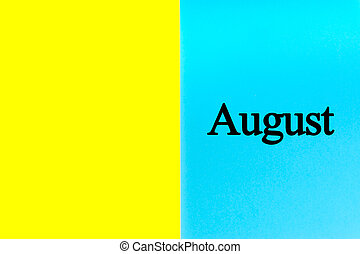AUGUST written words on blue and yellow background.
