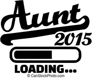 Aunt 2015 Loading