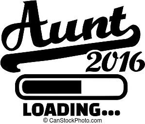 Aunt 2016 loading