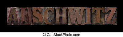Auschwitz in old wood type