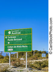 Austral Route Sign, Patagonia, Chile - Austral route...