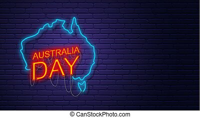 Australia Day. Neon sign on brick wall. Map of Australia....