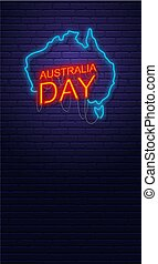 Australia Day. Neon sign on brick wall. Map of Australia. Australian National Holiday. Vertical banner template.