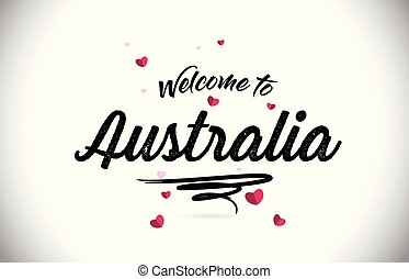 Australia Welcome To Word Text with Handwritten Font and Pink Heart Shape Design.