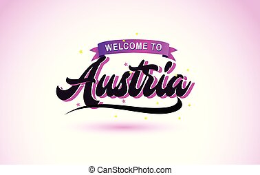 Austria Welcome to Creative Text Handwritten Font with Purple Pink Colors Design.