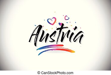 Austria Welcome To Word Text with Love Hearts and Creative Handwritten Font Design Vector.