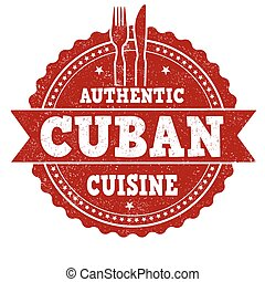 Authentic cuban cuisine grunge rubber stamp