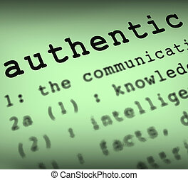 Authentic Definition Showing Authenticity Guaranteed...