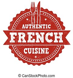 Authentic french cuisine grunge rubber stamp