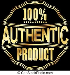Authentic product golden retro label, vector illustration
