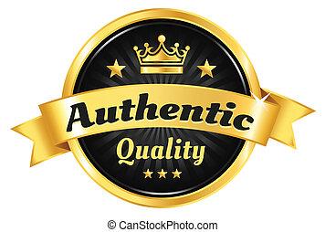 Authentic Quality Golden Badge - Authentic, premium quality...