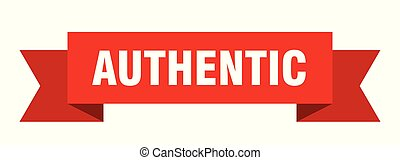 authentic ribbon. authentic isolated sign. authentic banner
