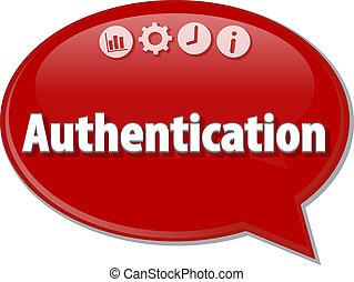 Authentication   Business term speech bubble illustration