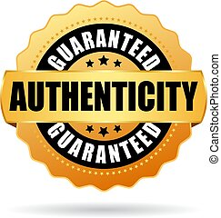 Authenticity guaranteed gold vector emblem isolated on white...