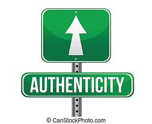 authenticity road sign illustration design over a white...